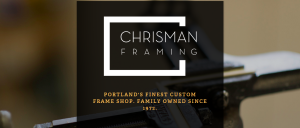 Picture Framing Portland   Custom Frame Shop   Chrisman Framing
